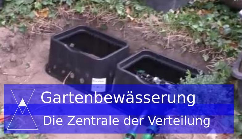 Die Zentrale der Wasserverteilung im Garten mit dem Ventilkasten – Gartenbewässerung selber bauen Teil-4