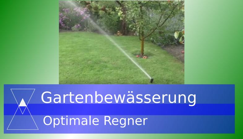 Der Einsatz von Getrieberegnern zur Gartenbewässerung selber bauen Teil 10